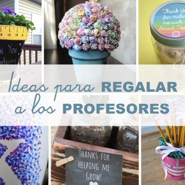 6 ideas de regalos originales para maestras
