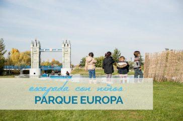 Parque Europa: un lugar perfecto para ir con niños